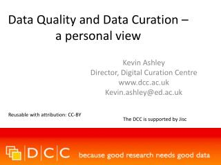 Data Quality and Data Curation –a personal view