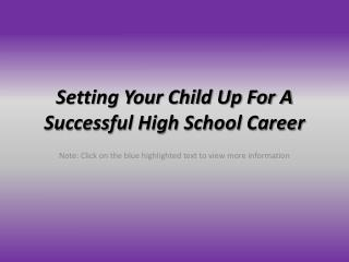 Setting Your Child Up For A Successful High School Career