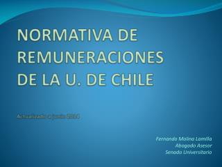 NORMATIVA DE REMUNERACIONES   DE LA U. DE CHILE Actualizado a junio 2014