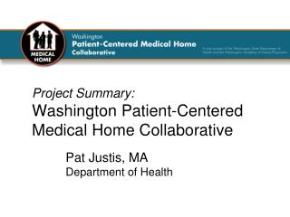 Project Summary:  Washington Patient-Centered Medical Home Collaborative
