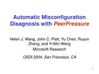 Automatic Misconfiguration Disagnosis with PeerPressure