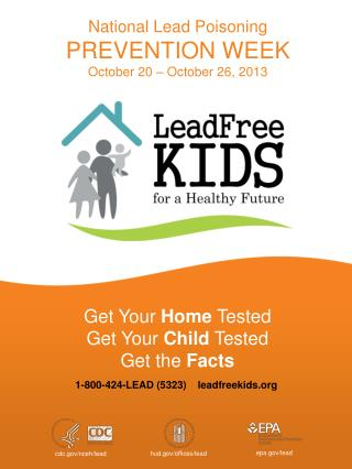 National Lead Poisoning PREVENTION WEEK October 20 – October 26, 2013
