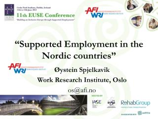 """Supported Employment in the Nordic countries"""