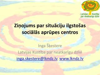 Ziņojums par situāciju ilgstošas sociālās aprūpes centros