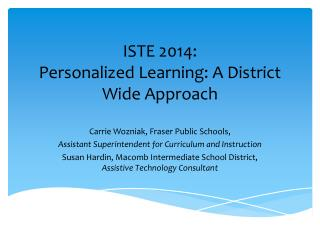 ISTE 2014: Personalized Learning: A District Wide Approach