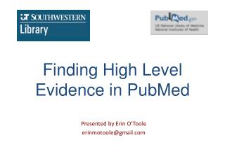 Finding High Level  Evidence in PubMed