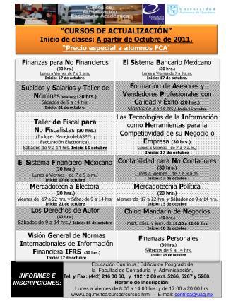 """CURSOS DE ACTUALIZACIÓN"" Inicio de clases:  A partir de Octubre de 2011."