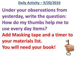 Daily Activity –  9/20/2010