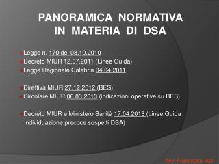 Legge n.  170 del 08.10.2010 Decreto  MIUR  12.07.2011  (Linee Guida)