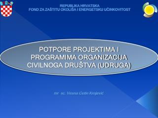 REPUBLIKA HRVATSKA FOND ZA ZAŠTITU OKOLIŠA I ENERGETSKU UČINKOVITOST