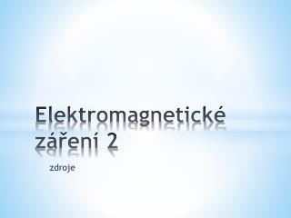 Elektromagnetické záření 2