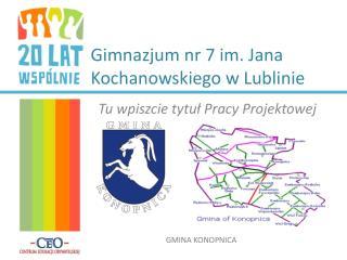 Gimnazjum nr 7 im. Jana Kochanowskiego w Lublinie
