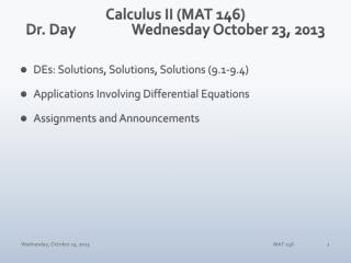 Calculus II (MAT 146) Dr. Day		 Wednes day October 23,  2013