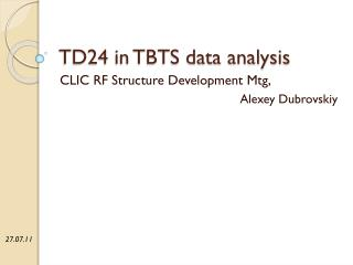 TD24 in TBTS data analysis