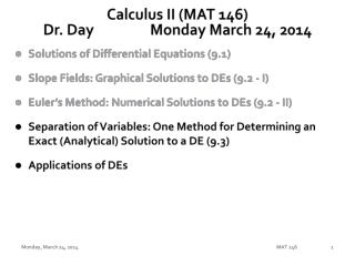 Calculus II (MAT 146) Dr. Day		Monday March 24, 2014