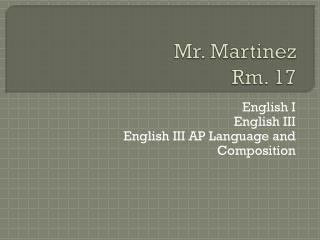 Mr. Martinez Rm. 17