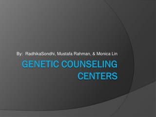Genetic Counseling Centers