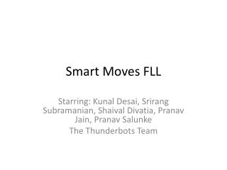 Smart Moves FLL