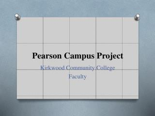 Pearson Campus Project
