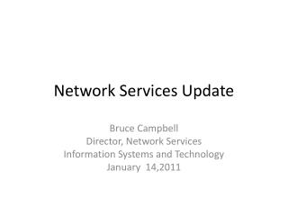 Network Services Update