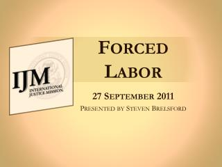 Forced Labor