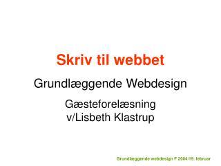 Grundl ggende webdesign F 2004