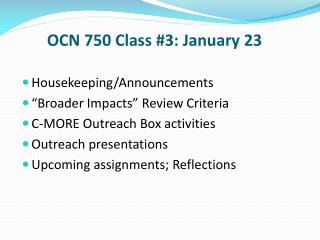 OCN 750 Class #3: January 23