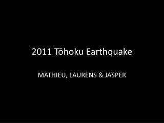 2011  Tōhoku  Earthquake