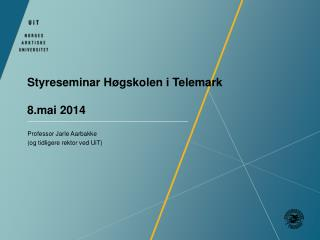 Styreseminar Høgskolen i Telemark 8.mai 2014