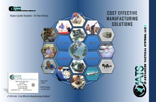 COST EFFECTIVE MANUFACTURING  SOLUTIONS