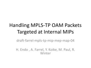 Handling MPLS-TP OAM Packets Targeted at Internal MIPs