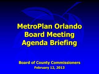 MetroPlan Orlando Board Meeting Agenda Briefing