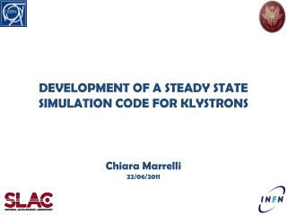 DEVELOPMENT OF A STEADY STATE SIMULATION CODE FOR KLYSTRONS