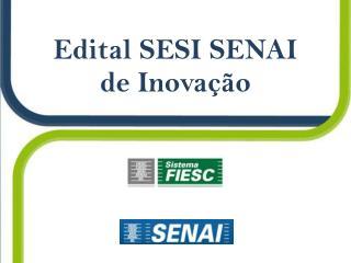 Edital SESI SENAI