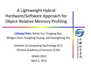 A  Lightweight Hybrid Hardware/Software Approach for Object-Relative Memory Profiling