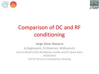 Comparison of DC and RF conditioning