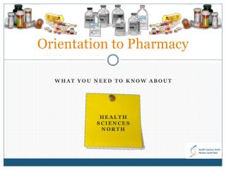Orientation to Pharmacy