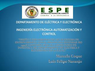 Marcelo Coque  Luis Felipe Naranjo
