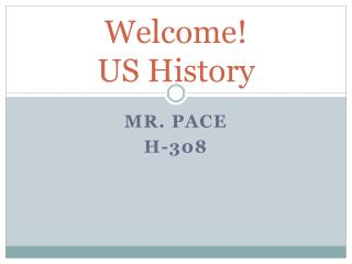 Welcome! US History