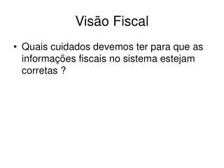 Vis o Fiscal