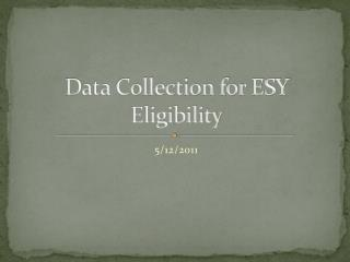 Data Collection for ESY  Eligibility