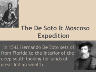 The De Soto & Moscoso Expedition