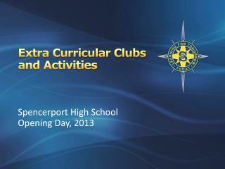Extra Curricular Clubs and Activities
