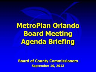 MetroPlan Orlando Board Meeting Agenda Briefing