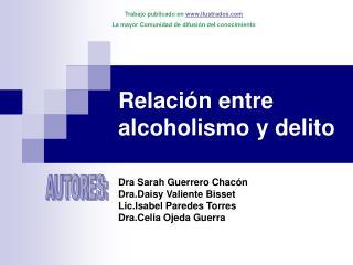Relaci n entre alcoholismo y delito