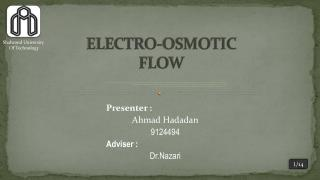 ELECTRO-OSMOTIC FLOW