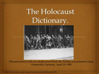The Holocaust Dictionary.