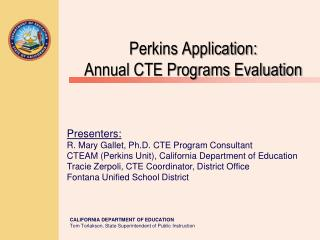 Perkins Application: Annual CTE Programs Evaluation