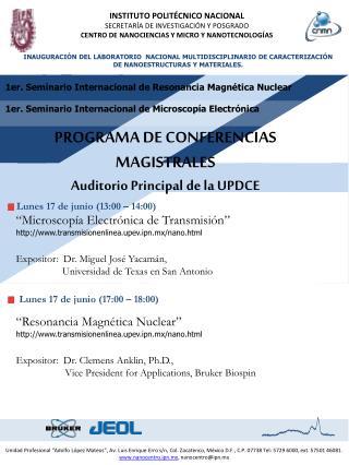 PROGRAMA DE CONFERENCIAS MAGISTRALES Auditorio Principal de la UPDCE