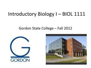 Introductory Biology I � BIOL 1111